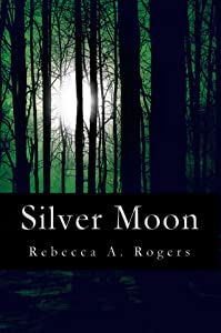 Silver Moon (Silver Moon, #1)