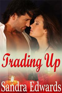 Trading Up by Sandra Edwards