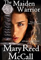 The Maiden Warrior (revised edition)