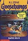 Vampire Breath (Goosebumps, #49)