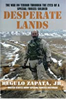 Desperate Lands: The War on Terror Through The Eyes of a Special Forces Soldier (paperback)