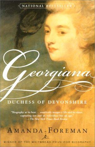 "Book cover of ""Georgiana: Duchess of Devonshire"" by Amanda Foreman"