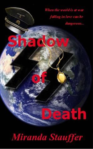 Shadow of Death by Miranda Stauffer