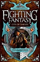 City of Thieves (Fighting Fantasy: Reissues 2, #6)