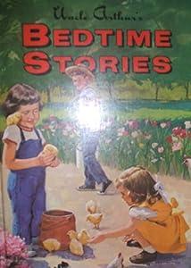 Uncle Arthur's Bedtime Stories Volume Four (Bedtime Stories, #4)