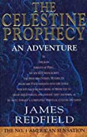 The Celestine Prophecy: An Adventure  (Celestine Prophecy, #1)