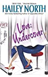 Love: Undercover (The Doolittle Stories, #2)
