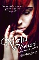 Night School (Night School, #1)