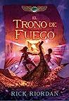 El trono de fuego by Rick Riordan