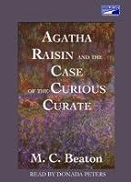 Agatha Raisin and the Case of the Curious Curate (Agatha Raisin, #13)