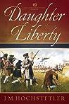 Daughter of Liberty (The American Patriot, #1)