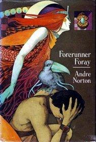 Forerunner Foray