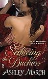 Seducing the Duchess