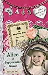 Alice of Peppermint Grove  (Our Australian Girl - Alice, #3)
