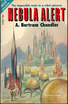 Nebula Alert / The Rival Rigelians by A. Bertram Chandler