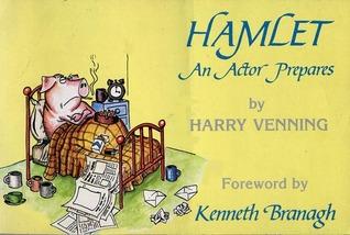 Hamlet: An Actor Prepares