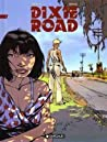 Dixie Road, Tome 1