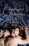 Improper Relations (Improper, #1)