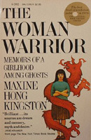 The Woman Warrior: Memoirs of a Girlhood Among Ghosts