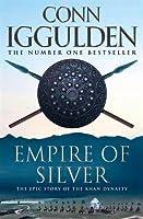 Empire of Silver (Conqueror, #4)