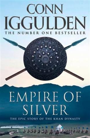 Download Khan Empire Of Silver Conqueror 4 By Conn Iggulden