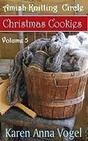 Christmas Cookies (Amish Knitting Circle, #5)