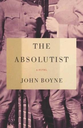 The Absolutist by Boyne John