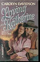 Loving Katherine (Devereaux #1)