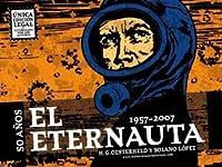 El Eternauta (Edición Aniversario: 50 Años, 1957-2007)