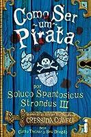 Como Ser um Pirata (How to Train Your Dragon, #2)