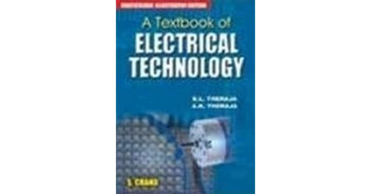 A Text Book of Electrical Technology by B.L. Theraja