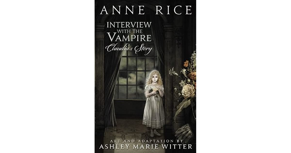 Interview with the Vampire: Claudia's Story by Ashley Marie Witter