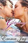 Her Perfect Getaway (Bridesmaids in Paradise #1)