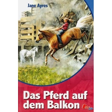 das pferd auf dem balkon jenni holly 1 by jane ayres reviews discussion bookclubs lists. Black Bedroom Furniture Sets. Home Design Ideas