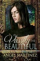 Vassily the Beautiful (The ESTO Universe, #1)