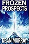 Frozen Prospects (The Guadel Chronicles, #1)