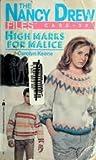 High Marks for Malice (Nancy Drew Files, #32)