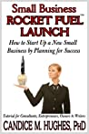 Small Business Rocket Fuel: Launch (2)