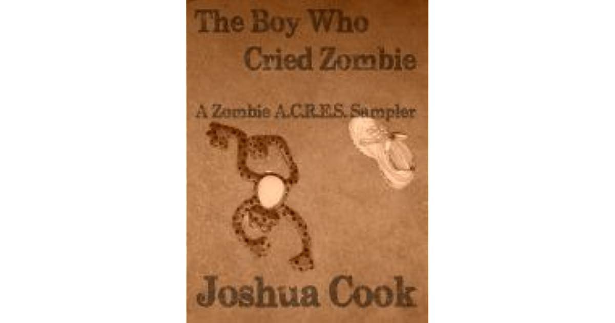 The Boy Who Cried Zombie (Zombie A.C.R.E.S.)