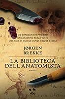 La biblioteca dell'anatomista (Odd Singsaker, #1)