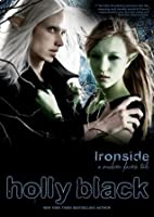 Ironside: A Modern Faerie Tale (The Modern Faerie Tales, #3)