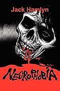 Necrophobia (Zombie Apocalypse #1)