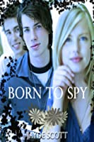 Born to Spy