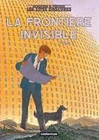 La Frontière invisible, Volume 1 (Les Cités obscures, #12.1)