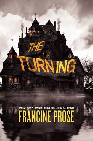 "Book cover of ""The Turning of the Screw"" by Francine Prose"