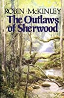 The Outlaws of Sherwood (Robin Hood)