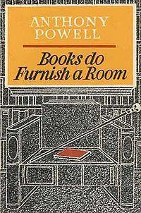 Books Do Furnish a Room (A Dance to the Music of Time, #10)