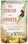The Circus of Ghosts (The Mesmerist, #2)