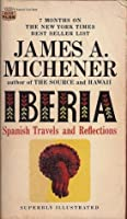 Iberia: Spanish Travels and Reflections