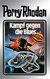 Kampf gegen die Blues (Perry Rhodan - Silberbände, #20 - Das Zweite Imperium, #3)